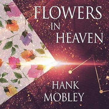 Flowers in Heaven