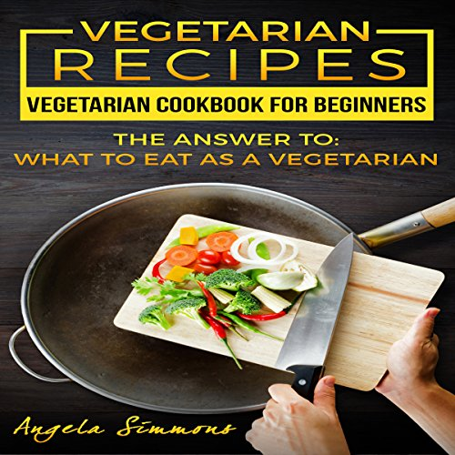Vegetarian Recipes: Vegetarian Cookbook for Beginners audiobook cover art