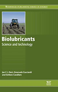 Biolubricants: Science and Technology