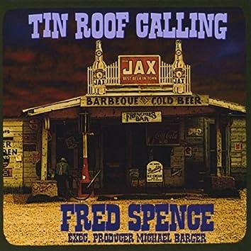 Tin Roof Calling