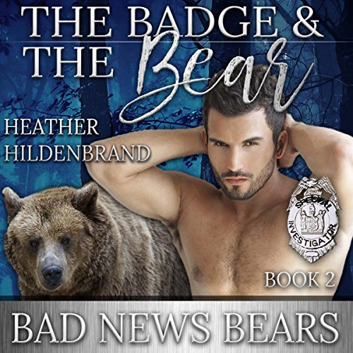The Badge and the Bear audiobook cover art