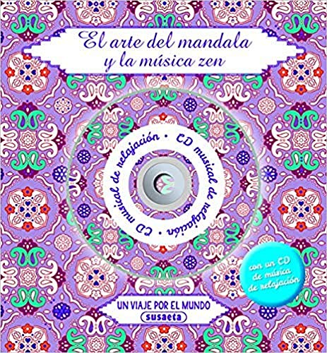 Un Viaje Por El Mundo (con CD musical de relajación) (El arte del mandala y la música zen)