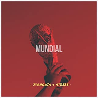Mundial (Unofficial Song 2018 World Cup)