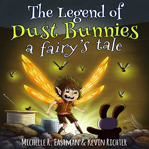 The Legend of Dust Bunnies audiobook cover art
