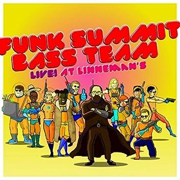 Funk Summit Bass Team Live! at Linneman's
