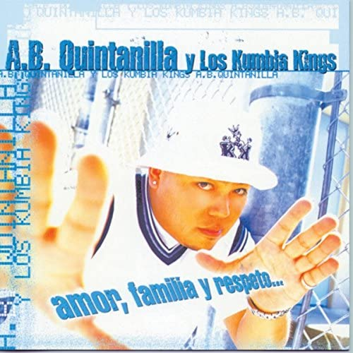 A.B. Quintanilla III & Kumbia All Starz