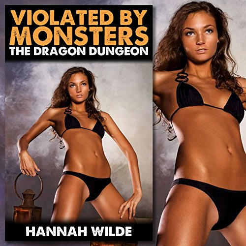 Violated by Monsters: The Dragon Dungeon audiobook cover art