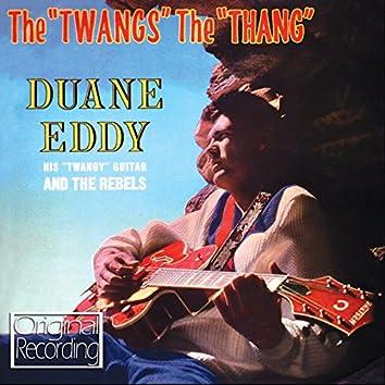 The 'Twangs' The 'Thang'
