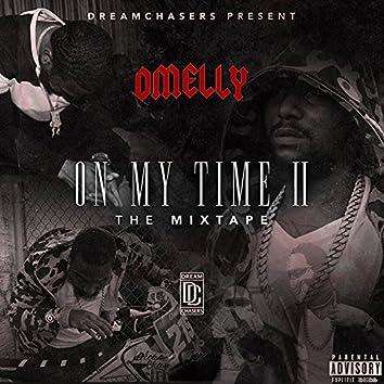 On My Time, Vol. II