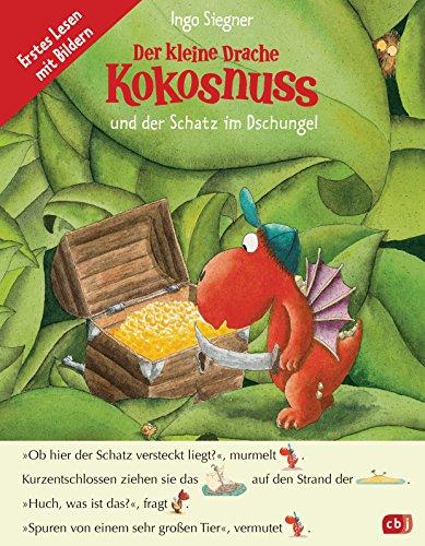 Der kleine Drache Kokosnuss und der Schatz im Dschungel: Erstes Lesen mit Bildern (Bände im Fibelprinzip, Band 1)
