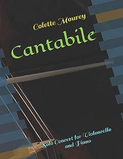 Cantabile: Solo Concert for Violoncello and Piano