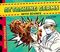 Attacking Germs With Science (Germ Invaders)