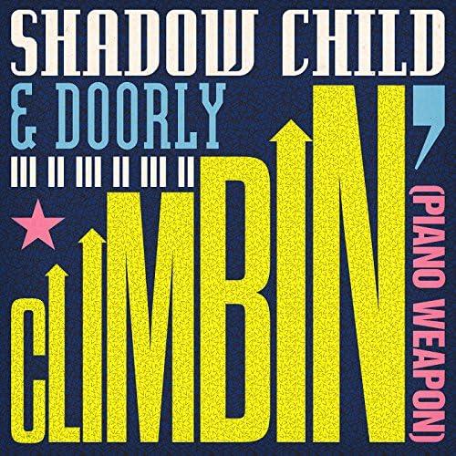 Shadow Child & Doorly