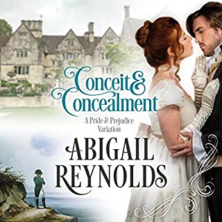 Conceit & Concealment     A Pride & Prejudice Variation              By:                                                                                                                                 Abigail Reynolds                               Narrated by:                                                                                                                                 Elizabeth Klett                      Length: 13 hrs and 17 mins     70 ratings     Overall 4.6
