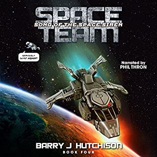 Space Team: Song of the Space Siren                   Written by:                                                                                                                                 Barry J. Hutchison                               Narrated by:                                                                                                                                 Phil Thron                      Length: 8 hrs and 20 mins     2 ratings     Overall 5.0