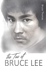 The Tao of Bruce Lee: Roots and Blossoms