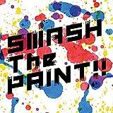 SMASH The PAINT!! 通常盤