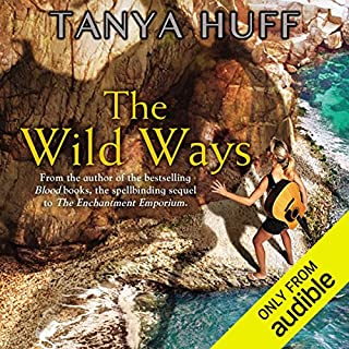 The Wild Ways     Enchantment Emporium, Book 2              By:                                                                                                                                 Tanya Huff                               Narrated by:                                                                                                                                 Erin Moon                      Length: 12 hrs and 21 mins     136 ratings     Overall 4.5