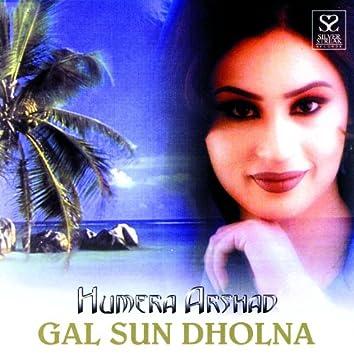 Gal Sun Dholna