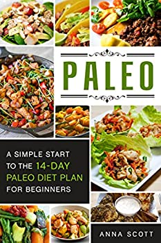Paleo  A Simple Start To The 14-Day Paleo Diet Plan For Beginners paleo books Paleo Diet Paleo Diet For Beginners Paleo Diet Cookbook Paleo Diet Recipes .. Slow Cooker   Cookbook delicious recipes 3