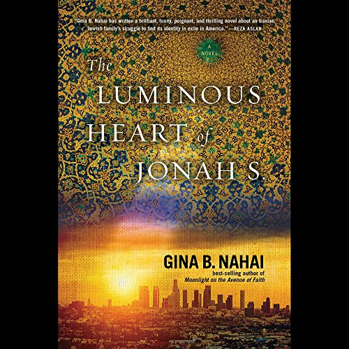 The Luminous Heart of Jonah S. audiobook cover art
