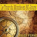 Couverture de Le tour du monde en 80 jours. Voyages Extraordinaires