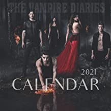 The Vampire Diaries Calendar 2021: Special The Vampire Diaries TV Series Monthly Calendar 2021 for Fans