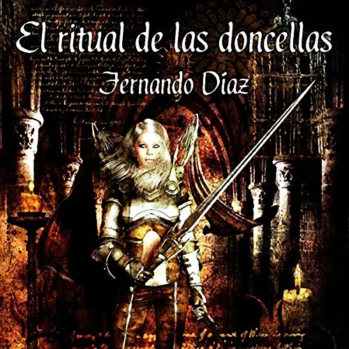 El ritual de las doncellas [The Ritual of the Maidens] audiobook cover art