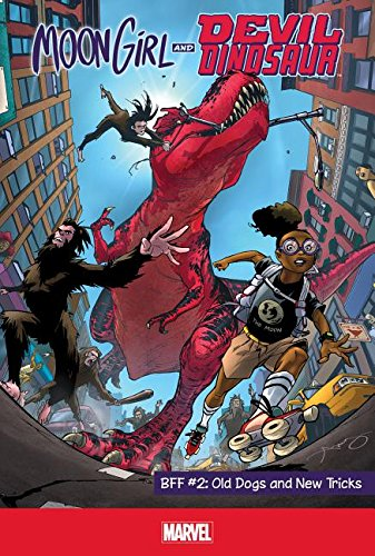 Bff #2: Old Dogs and New Tricks (Moon Girl and Devil Dinosaur: Bff)