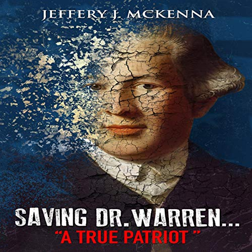 Saving Dr. Warren... Audiobook By Jeffery J. McKenna cover art