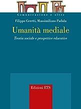 Permalink to Umanità mediale. Teoria sociale e prospettive educative PDF