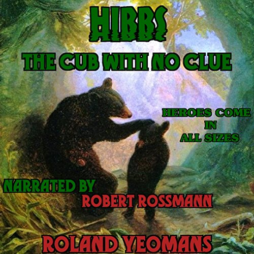 Hibbs, the Cub with No Clue audiobook cover art