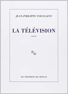 La télévision: [roman] (French Edition)