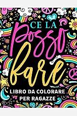 Ce la posso fare: libro da colorare per ragazze: 37 pagine con frasi motivazionali e di ispirazione per le giovani donne da 8 a 13 anni Copertina flessibile