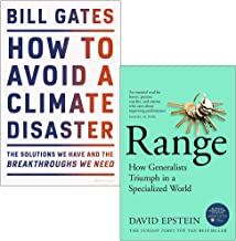 How to Avoid a Climate Disaster By Bill Gates & Range How Generalists Triumph in a Specialized World By David Epstein 2 Bo...