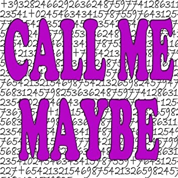 Call Me Maybe (This Is Crazy Version)