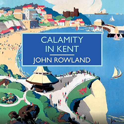 Calamity in Kent audiobook cover art