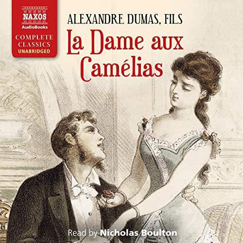 La Dame aux Camélias [Camille] cover art