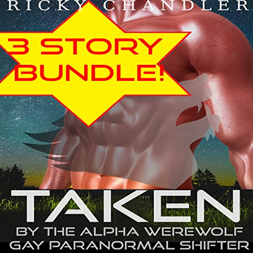 Taken by the Alpha Werewolf Bundle Gay Paranormal Shifter audiobook cover art