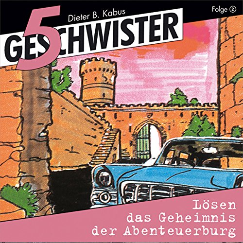 5 Geschwister lösen das Geheimnis der Abenteuerburg     5 Geschwister 2              By:                                                                                                                                 Günter Schmitz                               Narrated by:                                                                                                                                 Justine Seewald,                                                                                        Katrin Landau,                                                                                        Stephan Hofmann,                   and others                 Length: 50 mins     Not rated yet     Overall 0.0