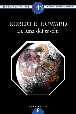 La luna dei teschi (eNewton Zeroquarantanove)