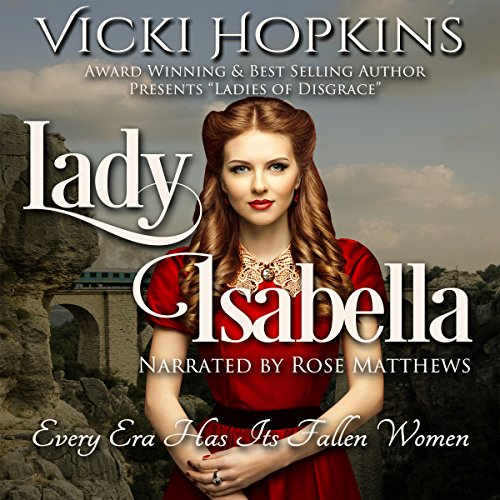 Lady Isabella Audiobook By Vicki Hopkins cover art