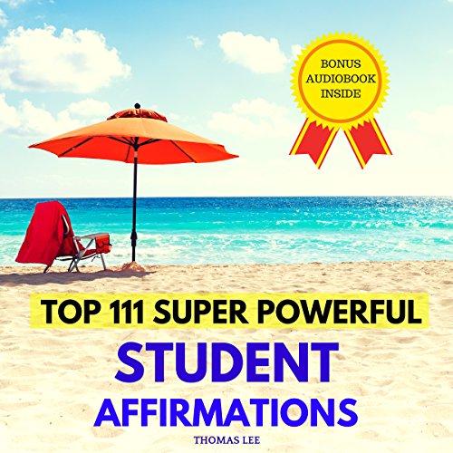 Top 111 Super Powerful Student Affirmations Titelbild