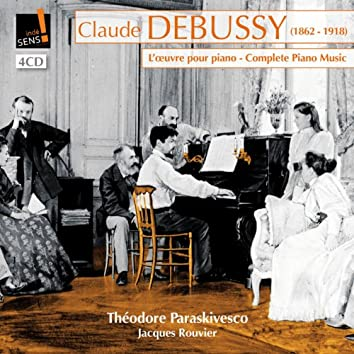 Claude Debussy: L'oeuvre pour piano (feat. Jacques Rouvier) [Complete Piano Music]