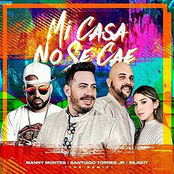 Mi Casa No Se Cae (feat. Manny Montes & Inlight)