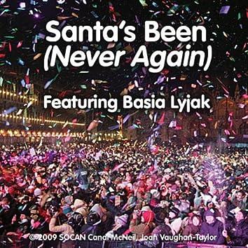 Santa's Been (Never Again)