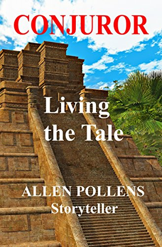 Book: CONJUROR - Living the Tale by Allen Pollens