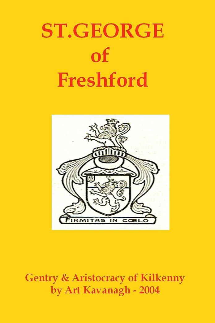 いたずら不格好意外St.George of Freshford (The Gentry & Aristocracy of Kilkenny) (English Edition)