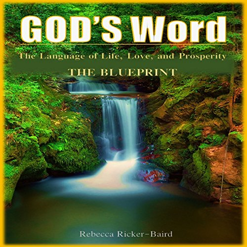 God's Word: The Language of Life, Love, and Prosperity audiobook cover art