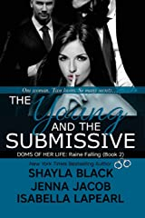 The Young And The Submissive (Doms of Her Life) Paperback